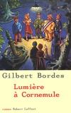 Lumière à Cornemule / Gilbert Bordes | Bordes, Gilbert (1948-....)