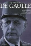 Claire Andrieu et Philippe Braud - Dictionnaire de Gaulle.