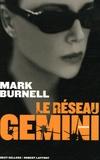 Mark Burnell - Le réseau Gemini.