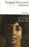 Antenora / Margaret Mazzantini | Mazzantini, Margaret (1961-....)