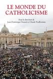 Jean-Dominique Durand et Claude Prudhomme - Le monde du catholicisme.