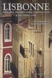 Luisa Braz de Oliveira - Lisbonne - Histoire, promenades, anthologie et dictionnaire.