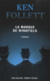 La marque de Windfield / Ken Follett | Follett, Ken (1949-....)