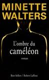 Minette Walters - L'ombre du caméléon.