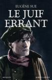 Eugène Sue - Le juif errant.