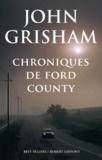 Chroniques de Ford County / John Grisham | Grisham, John (1955-....)