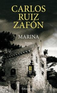 Carlos Ruiz Zafon - Marina.