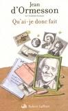 Jean d' Ormesson - Qu'ai-je donc fait.