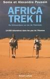 Sonia Poussin et Alexandre Poussin - Africa Trek II - Du Kilimandjaro au lac de Tibériade.