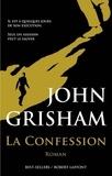 La confession / John Grisham | Grisham, John (1955-....)