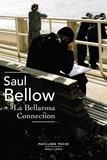Saul Bellow et Robert Pépin - Pavillons Poche  : La Bellarosa Connection.