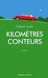 Robert Laffont - Kilomètres conteurs.