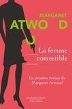 Margaret Atwood et Michèle Albaret-Maatsch - Pavillons Poche  : La Femme comestible.