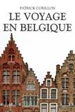 Patrick Corillon - Le voyage en Belgique.