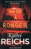 Kathy Reichs - Un os à ronger.