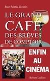 Jean-Marie Gourio - Le grand café des brèves de comptoir.