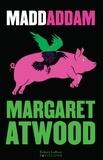 Maddaddam / Margaret Atwood | Atwood, Margaret (1939-....)
