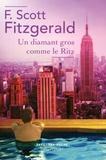 Francis Scott Fitzgerald - Un diamant gros comme le Ritz.