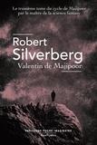 Robert Silverberg - Le cycle de Majipoor Tome 3 : Valentin de Majipoor.