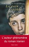 La voix cachée : roman / Parinoush Saniee | Saniee, Parinoush. Auteur
