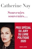 Catherine Nay - Souvenirs, souvenirs... Tome 1 : .