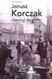 Janusz Korczak - Journal du ghetto.
