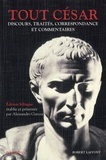 Jules César - Tout César - Discours, traités, correspondance et commentaires.