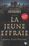 Arwen Elys Dayton et Magali Duez - Les Clans Seekers - Nouvelle inédite - La Jeune Effraie.
