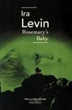 Ira Levin - Rosemary's baby.