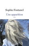Une apparition / Sophie Fontanel | Fontanel, Sophie (1962-....)