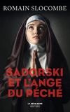 Romain Slocombe - Sadorski et l'ange du péché.