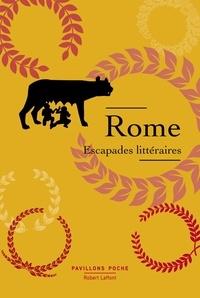 Robert Laffont - Rome - Escapades littéraires.