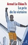 Armel Le Cleac'h - Le prix de la victoire.