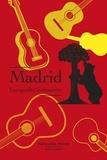 Robert Laffont - Madrid, escapades littéraires.