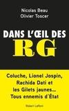 Nicolas Beau et Olivier Toscer - Dans l'oeil des RG.