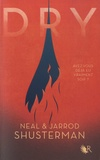 Neal Shusterman et Jarrod Shusterman - Dry.