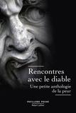 Robert Laffont - Rencontres avec le diable - Une petite anthologie de la peur.