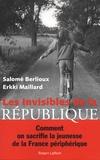 Salomé Berlioux et Erkki Maillard - Les invisibles de la République.