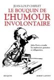 Jean-Loup Chiflet - Le bouquin de l'humour involontaire.