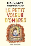 Marc Levy - Le petit voleur d'ombres Tome 1 : .