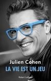 Julien Cohen - La vie est un jeu.