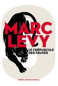 Marc Levy - 9 Tome 2 : Le crépuscule des fauves.