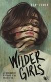 Rory Power - Wilder Girls.