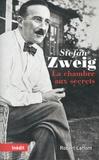 Stefan Zweig - La Chambre aux secrets.