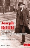 Joseph Roth - Perlefter, histoire d'un bourgeois.