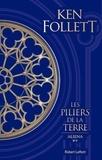 Ken Follett - Les Piliers de la Terre Tome 2 : Aliena - Suivi d'un entretien avec Ken Follett.
