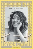 Lena Situations - Toujours plus - + = +.