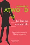 Margaret Atwood - La femme comestible.