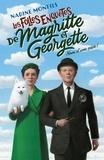 Nadine Monfils - Nom d'une pipe ! - Les folles enquêtes de Magritte et Georgette.