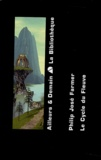 Philip José Farmer - Le Cycle du Fleuve Coffret 2 volumes.